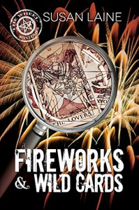 Fireworks & Wild Cards (The Wheel Mysteries Book 3) - Susan Laine