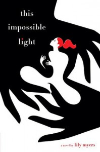 This Impossible Light - Lily Myers