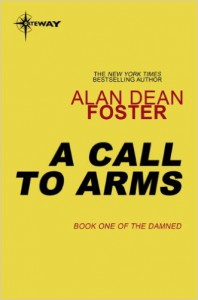 A Call to Arms - Alan Dean Foster