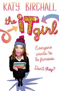 The it Girl - Katy Birchall