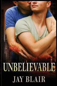 Unbelievable - Jay Blair