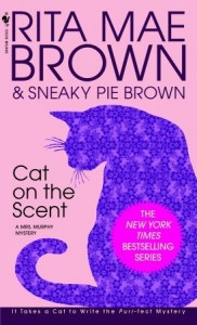 Cat on the Scent - Rita Mae Brown, Sneaky Pie Brown