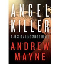 [ Angel Killer (Jessica Blackwood) By Mayne, Andrew ( Author ) Paperback 2014 ] - Andrew Mayne