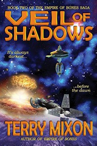 Veil of Shadows (Book 2 of The Empire of Bones Saga) - Terry Mixon