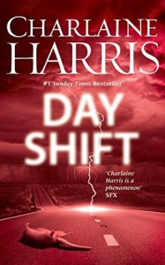 Day Shift - Charlaine Harris
