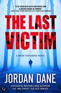 The Last Victim (A Ryker Townsend Story) - Jordan Dane