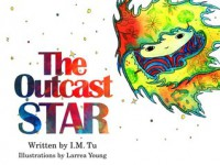The Outcast Star - I.M. Tu