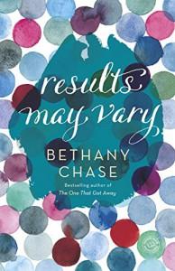 Results May Vary: A Novel - Bethany Chase