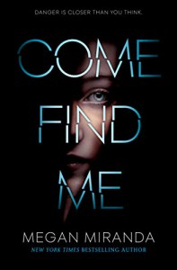 Come Find Me - Megan Miranda