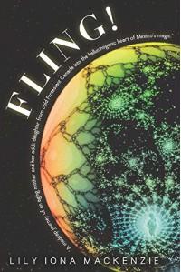 Fling! - Lily Iona Mackenzie