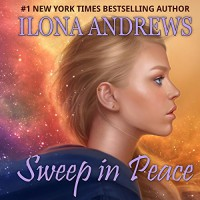 Sweep in Peace - Renée Raudman, Ilona Andrews