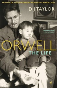 Orwell: The Life - D.J. Taylor
