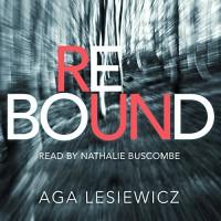 Rebound - Nathalie Buscombe, Aga Lesiewicz, Pan Macmillan Publishers Ltd.