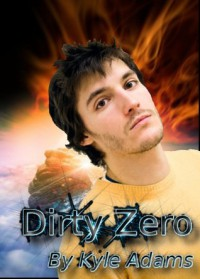 Dirty Zero - Kyle Adams