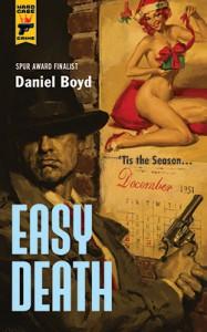 Easy Death (Hard Case Crime) - Daniel Boyd