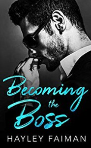 Becoming the Boss (Zanetti Famiglia Book 1) Kindle Edition - Hayley Faiman