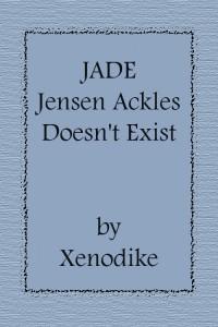 JADE - Jensen Ackles Doesn't Exist - Xenodike