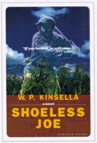 Shoeless Joe - W. P. Kinsella
