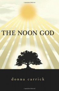 The Noon God - Donna Carrick