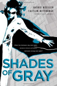 Shades of Gray - Jackie Kessler, Caitlin Kittredge