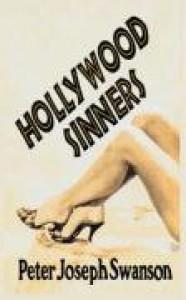Hollywood Sinners - Peter Joseph Swanson