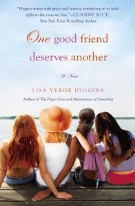 One Good Friend Deserves Another - Lisa Verge Higgins