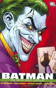Batman: The Man Who Laughs - Steve Bird, Aaron Sowd, Ed Brubaker, Doug Mahnke, Patrick Zircher