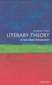 Literary Theory: A Very Short Introduction - Jonathan Culler
