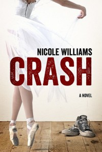 Crash (Crash, #1) - Nicole  Williams
