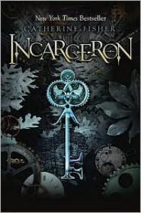 Incarceron (Incarceron Series #1) -