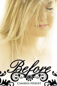 Before (Heven and Hell, #0.5) - Cambria Hebert