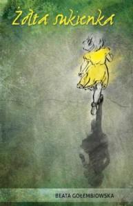 Żółta sukienka - Beata Gołembiowska