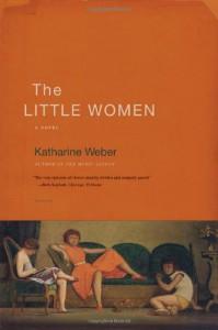 The Little Women - Katharine Weber