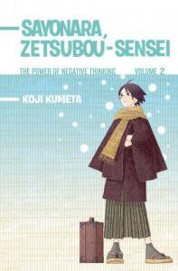 Sayonara, Zetsubou-Sensei: The Power of Negative Thinking Volume 2 - Koji Kumeta