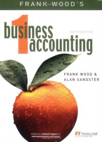 Frank Wood's Business Accounting 1 - Frank Wood