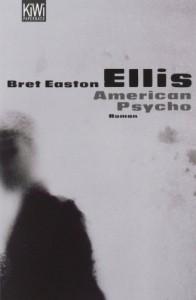 American Psycho - Bret Easton Ellis, Clara Drechsler, Harald Hellmann