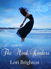 The Mind Readers - Lori Brighton