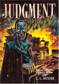 Judgment Night - C.L. Moore