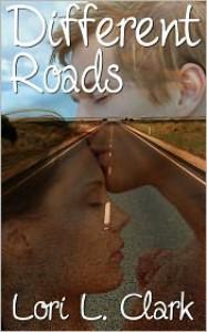 Different Roads - Lori L. Clark