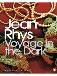 Voyage in the Dark (Penguin Modern Classics) - Jean Rhys