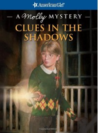 Clues in the Shadows: A Molly Mystery - Kathleen Ernst, Jean-Paul Tibbles