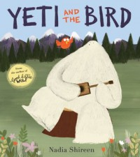 Yeti and the Bird - Nadia Shireen