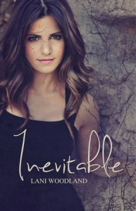 Inevitable - Lani Woodland