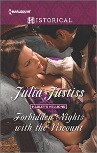 Forbidden Nights with the Viscount (Hadley's Hellions) - Julia Justiss