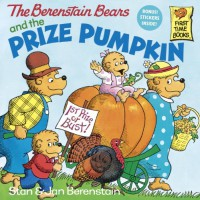 The Berenstain Bears and the Prize Pumpkin - Stan Berenstain;Jan Berenstain