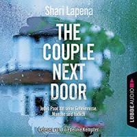 The Couple Next Door: Thriller. - Sonic Boom Studios Fach / Khromov GbR Alex Khromov, Shari Lapena, Friederike Kempter