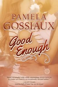 Good Enough - Pamela Gossiaux