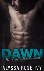 Dawn (The Dire Wolves Chronicles Book 3) - Alyssa Rose Ivy