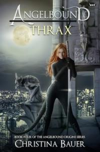 Thrax (Angelbound Origins #4) - Christina Bauer