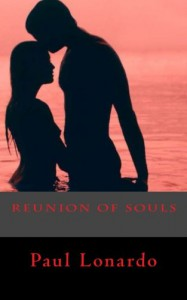 Reunion of Souls - Paul Lonardo